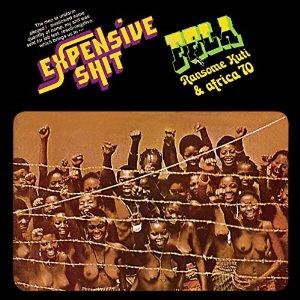 Fela Ransome-Kuti/ Expensive Shit