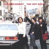 Sleater-Kinney/ Hot Rocks