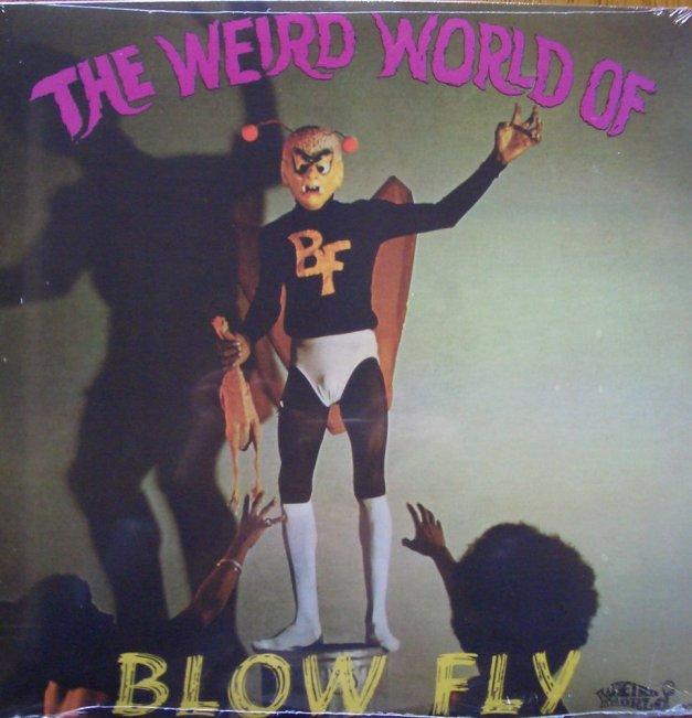 WeirdWorldofBlowfly