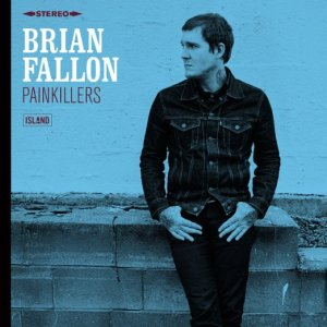 Brian Fallon/Painkillers