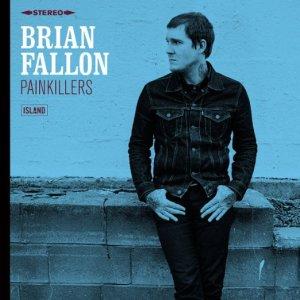 Brian Fallon/Painkillers