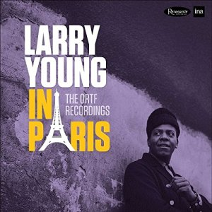 Larry Young/In Paris:The Ortf Recordings