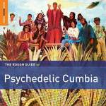 Rough Guide To Psychedelic Cumbia/Various Artists