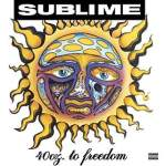 Sublime/40oz To Freedom