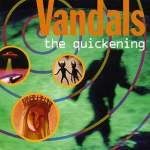The Vandals/The Quickening