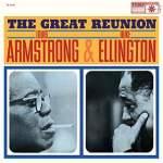 Louis Armstrong & Duke Ellington/The Great Reunion