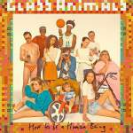 Glass Animals/How To Be A Human
