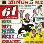 The Minus 5/Of Monkees & Men