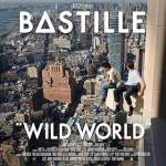 Bastille/Wild World