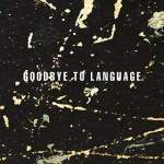 Daniel Lanois/Goodbye To Language