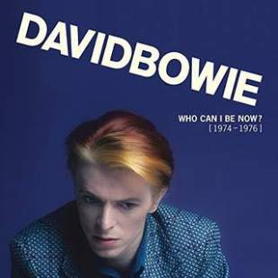David Bowie/Who Can I Be Now