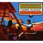 Herb Alpert & The Tijuana Brass/Going Places