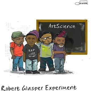 robertglasperexperimentartscience