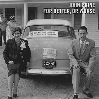 johnprineforbetterorworse