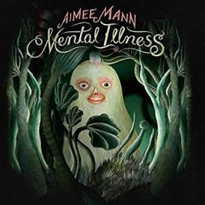 AimeeMannMentalIllness