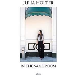 JuliaHolterInTheSameRoom