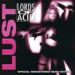 Lords Of Acid/Lust