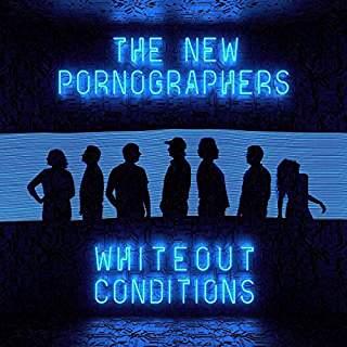 NewPornographersWhiteoutConditions