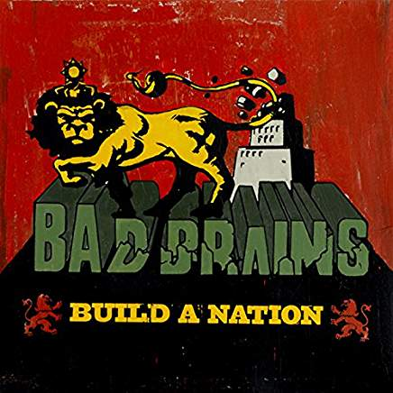 BadBrainsBuildANation