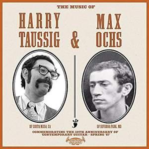 HarryTaussigMaxOchsTheMusicOfHarryTaussig&MaxOchs