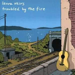 LauraVeirsTroubledByTheFire