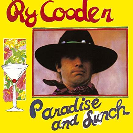 RyCooderParadiseAndLunch