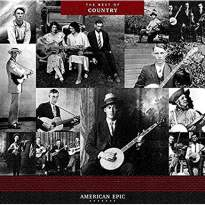 American Epic: Best Of Country