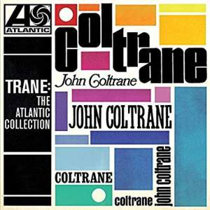 JohnColtraneTraneTheAtlanticCollection