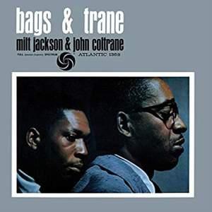 MiltJackson&JohnColtraneBags&TraneMono