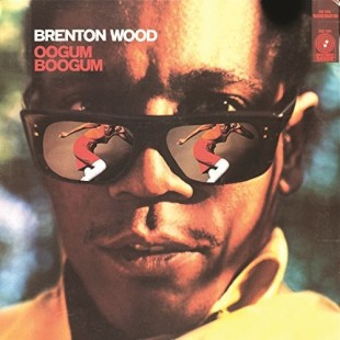 Brenton Wood/Oogum Googum