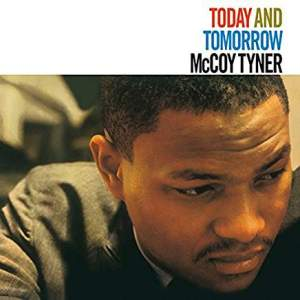 McCoyTynerTodayAndTomorrow