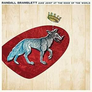 RandallBramblettJukeJointAtTheEdgeOfTheWorld