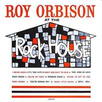 Roy Orbison/At The Rock House