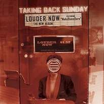 Taking Back Sunday/Louder Now