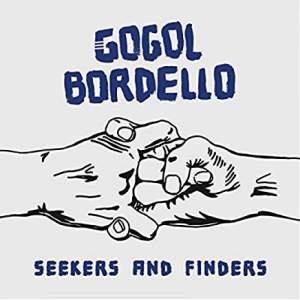 GogolBordelloSeekersandFinders