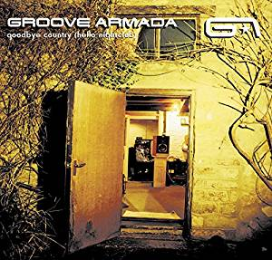 Groove Armada/Goodbye Country