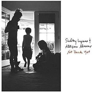 ShelbyLynne&AllisonMoorerNotDarkYet