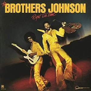 BrothersJohnsonRightOnTime