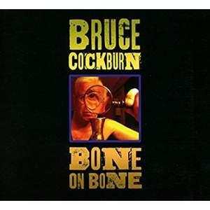 BruceCockburnBoneOnBone