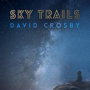 DavidCrosbySkyTrails