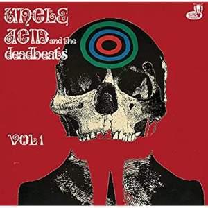 UncleAcidandTheDeadbeatsVol.1