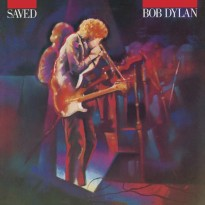 Bob Dylan/Saved