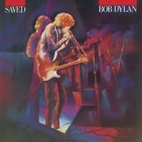 Bob Dylan/Saved