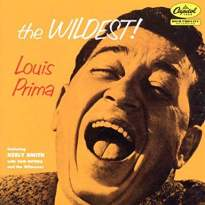 Louis Prima/The Wildest