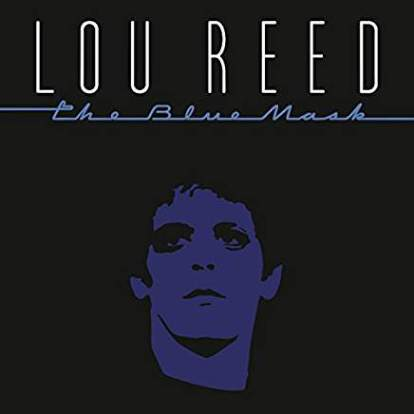 Lou Reed/The Blue Mask