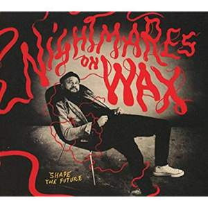 NightmaresOnWaxShapeTheFuture