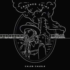 CalebCaudleCrushedCoins