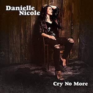 DanielleNicoleCryNoMore