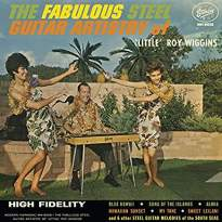 Little Roy Wiggins/The Fabulous Steel Guitar Artistry Of