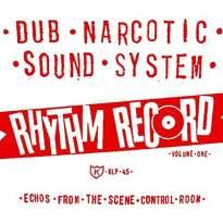 Dub Narcotic Sound System/Rhythm Record
